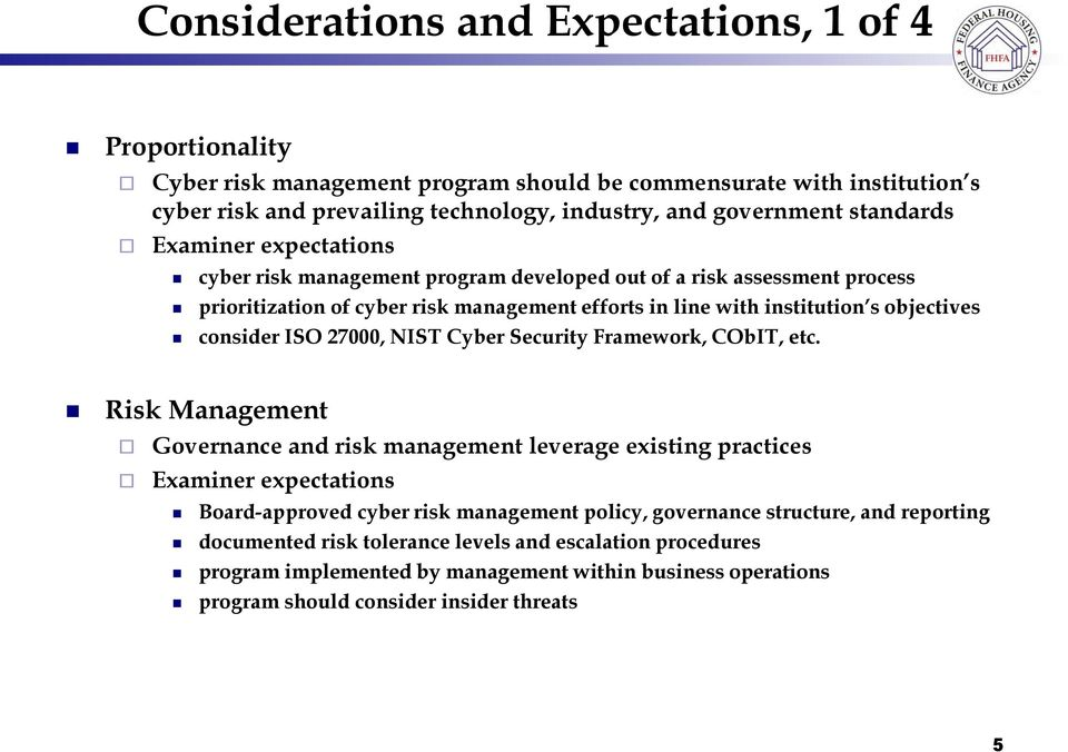 consider ISO 27000, NIST Cyber Security Framework, CObIT, etc.