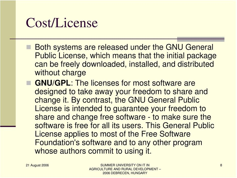 By contrast, the GNU General Public License is intended to guarantee your freedom to share and change free software - to make sure the software is