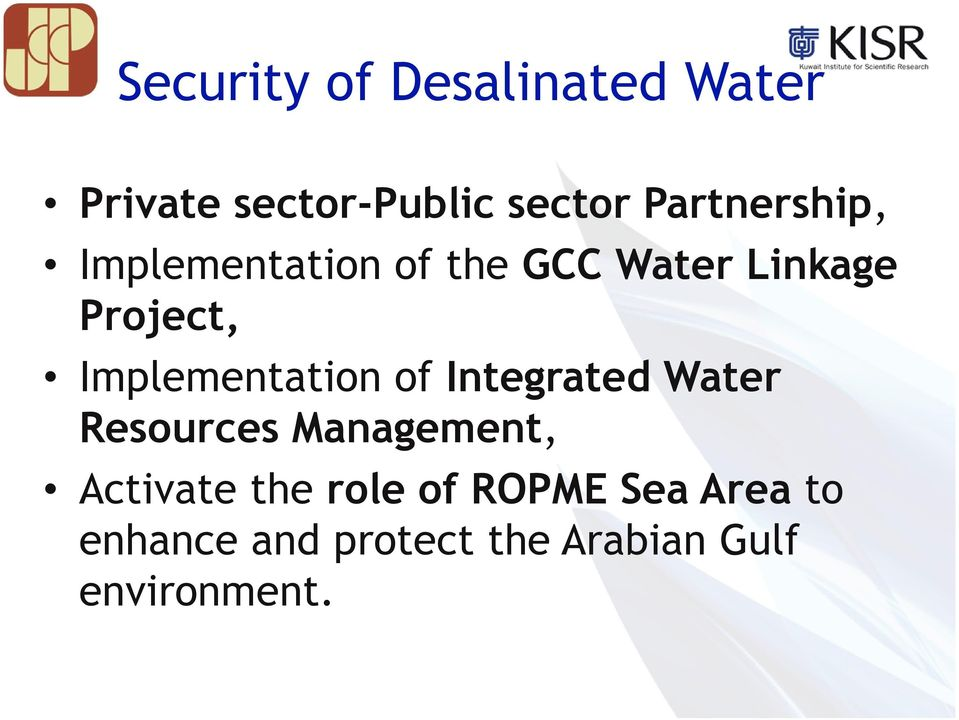Implementation of Integrated Water Resources Management, Activate