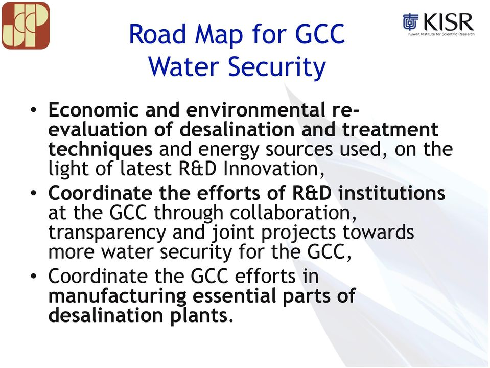 R&D institutions at the GCC through collaboration, transparency and joint projects towards more water
