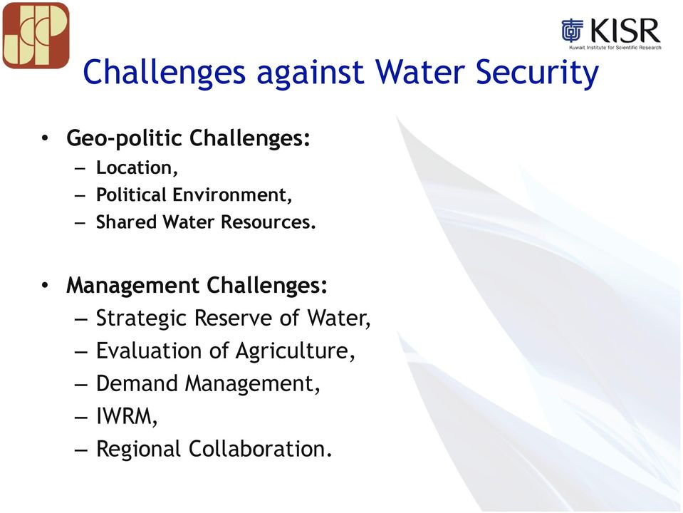 Management Challenges: Strategic Reserve of Water,