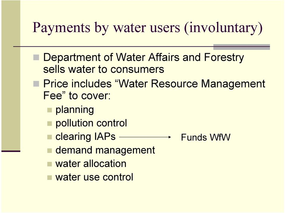 Resource Management Fee to cover: planning pollution control