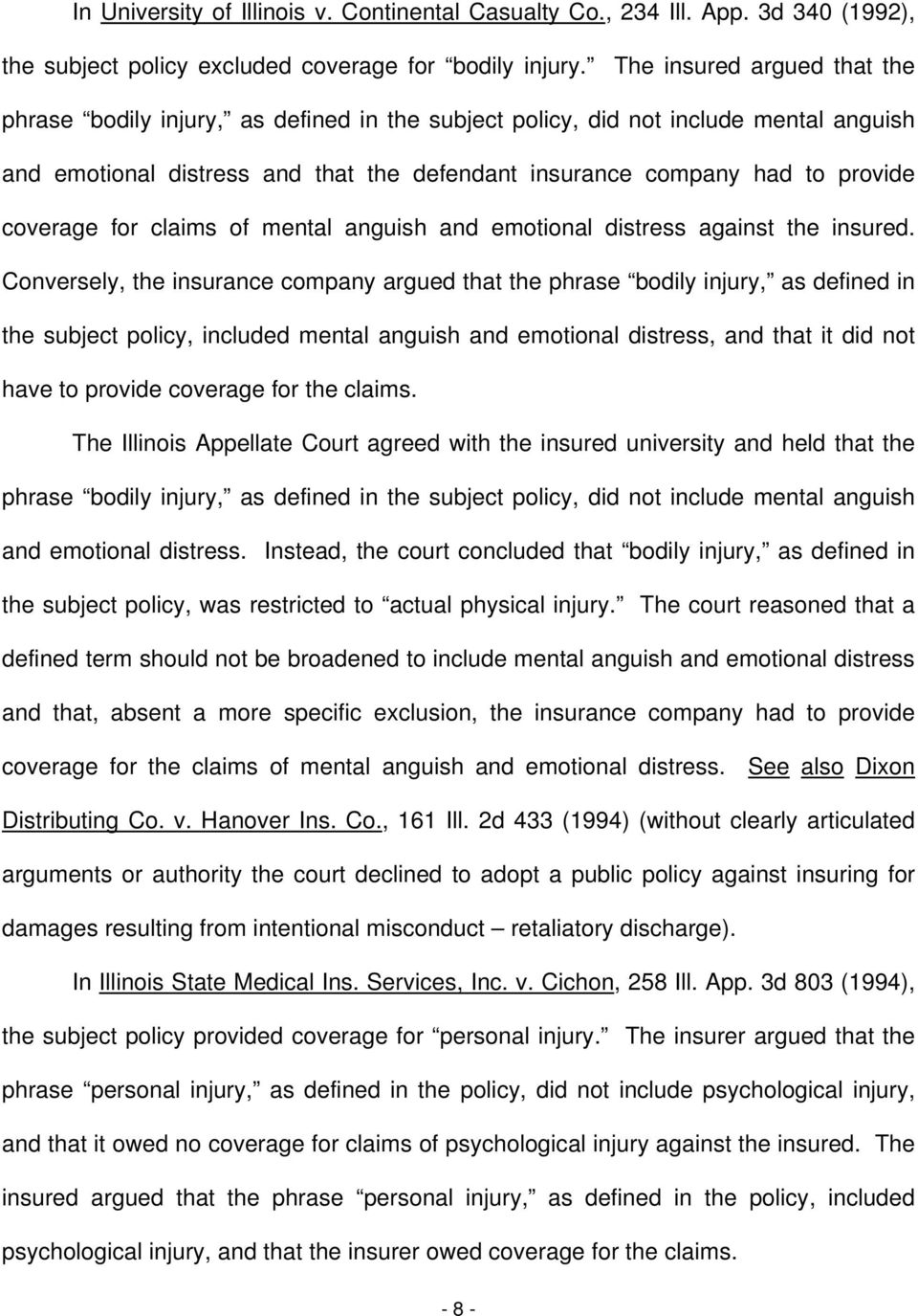coverage for claims of mental anguish and emotional distress against the insured.