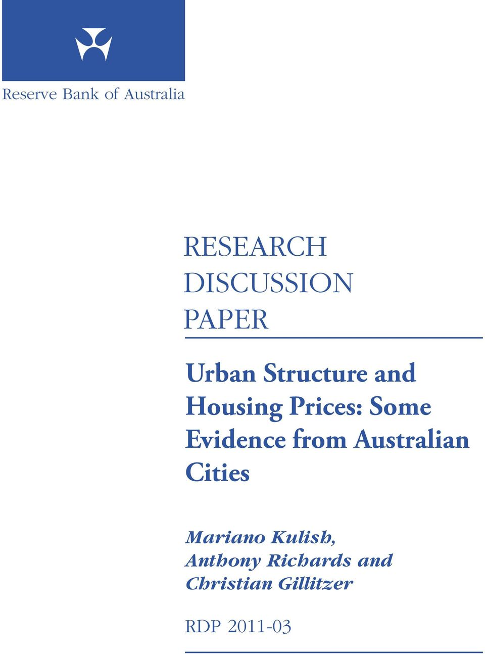 Evidence from Australian Cities Mariano Kulish,