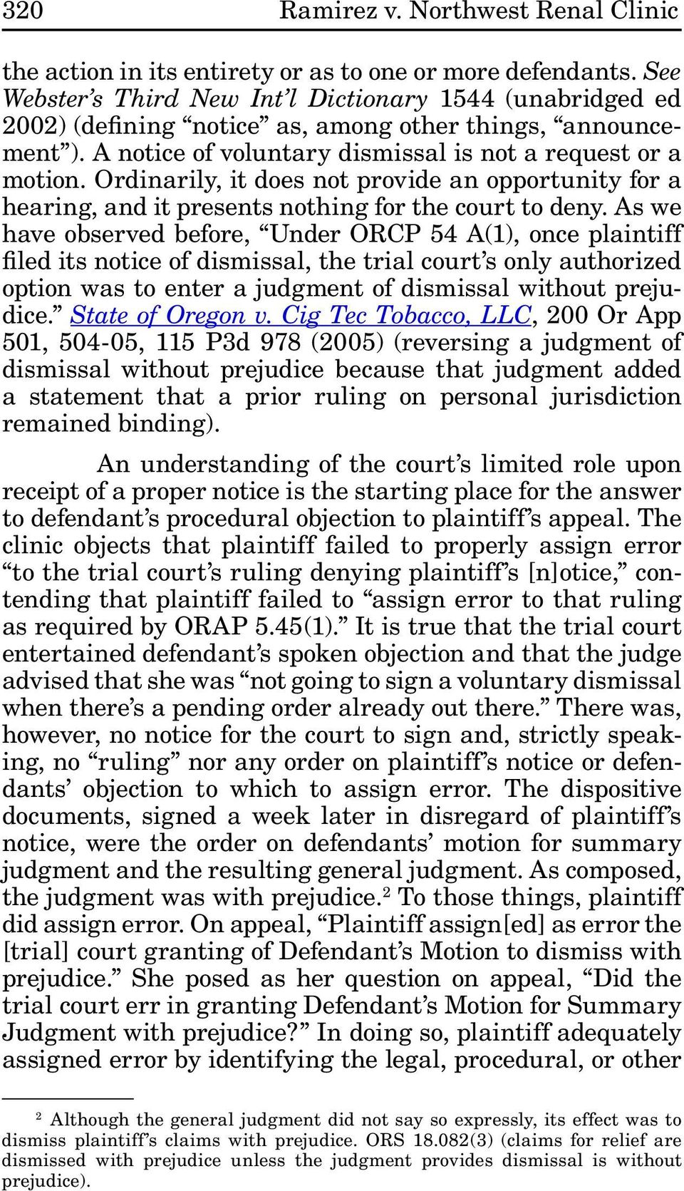 Ordinarily, it does not provide an opportunity for a hearing, and it presents nothing for the court to deny.