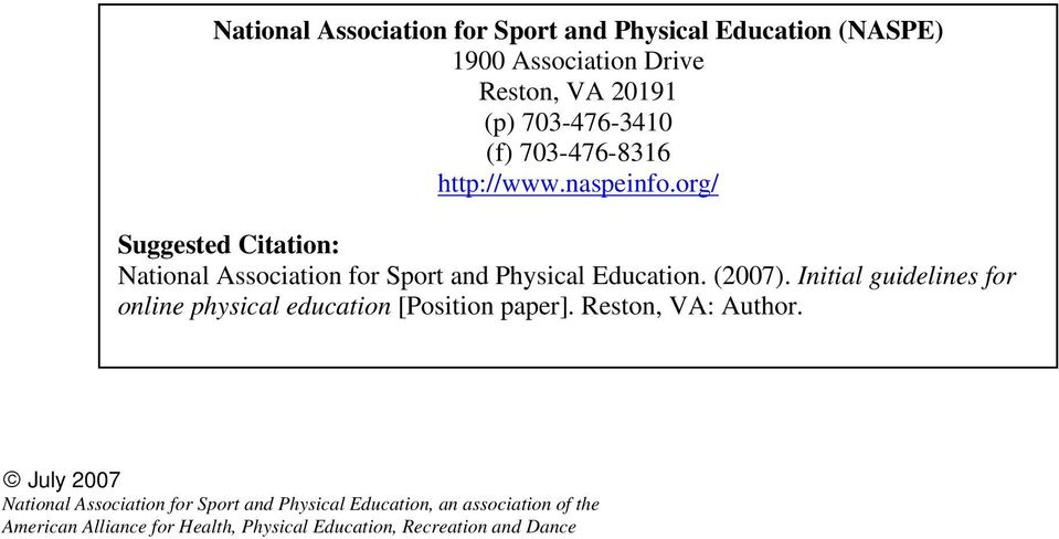 org/ Suggested Citation: National Association for Sport and Physical Education.