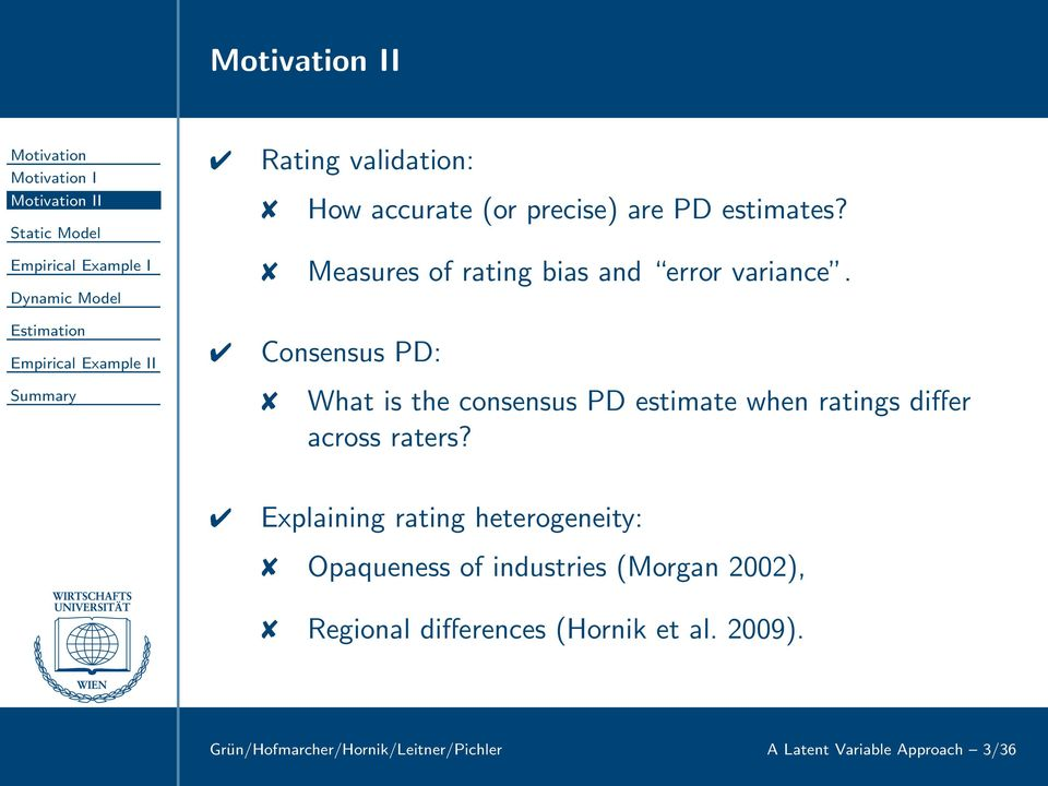 Consensus PD: What is the consensus PD estimate when ratings differ across raters?