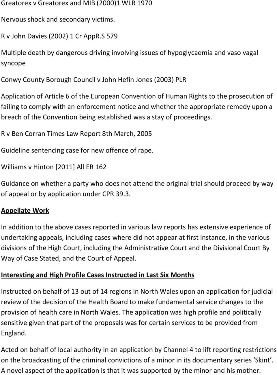 Convention of Human Rights to the prosecution of failing to comply with an enforcement notice and whether the appropriate remedy upon a breach of the Convention being established was a stay of