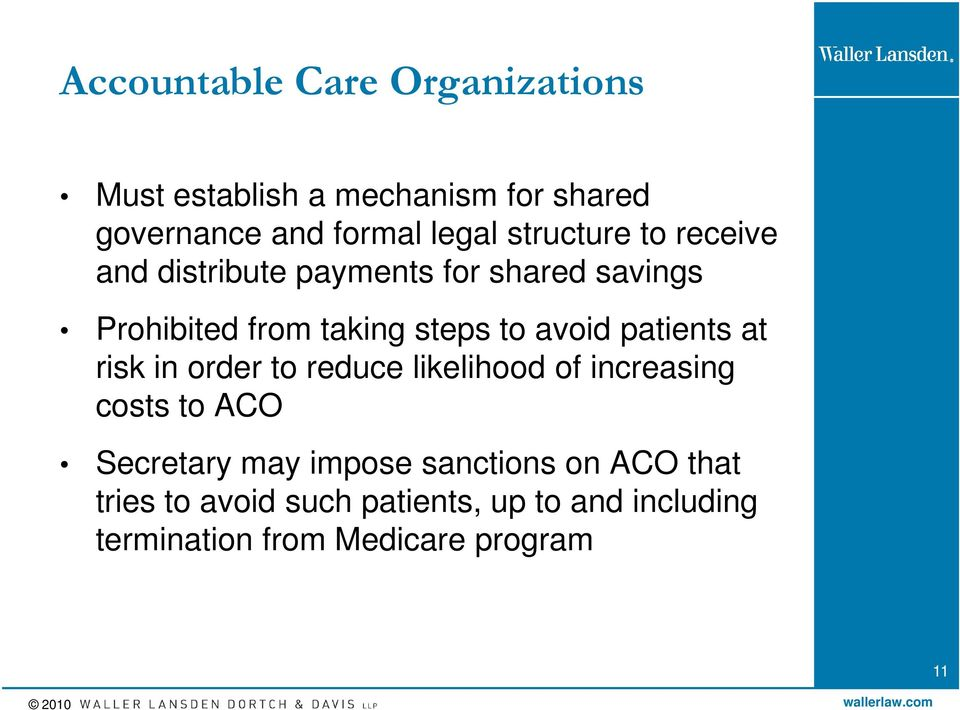 avoid patients at risk in order to reduce likelihood of increasing costs to ACO Secretary may impose