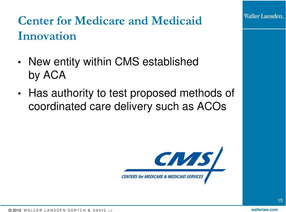 established by ACA Has authority to test