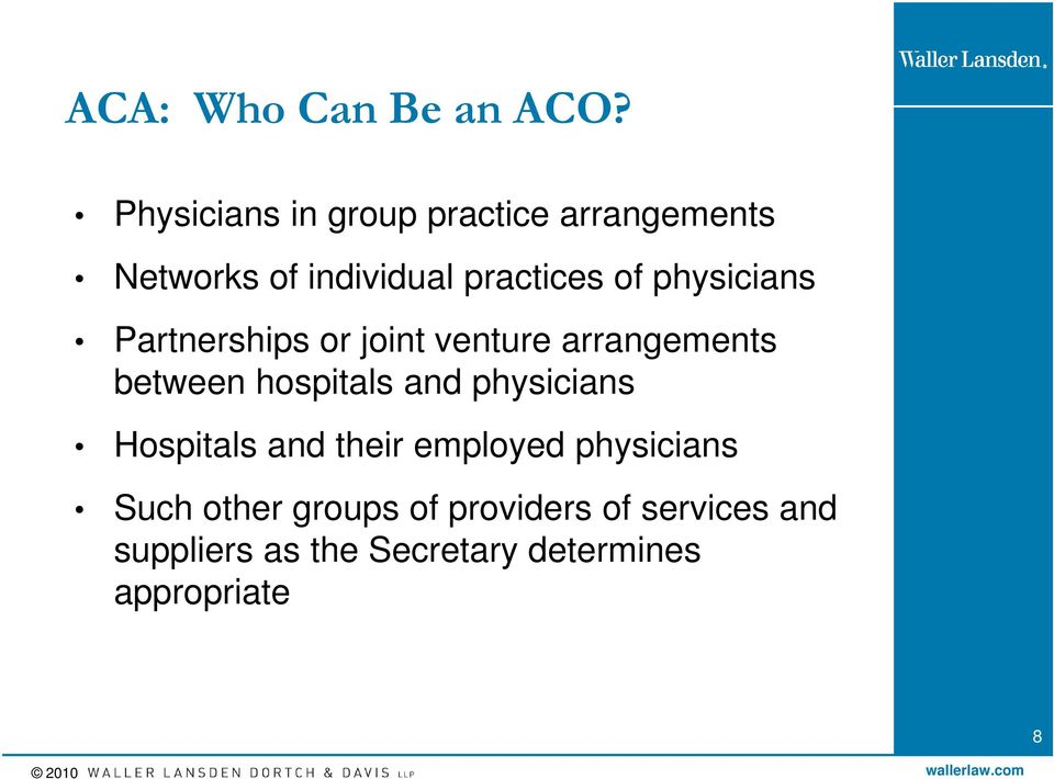 physicians Partnerships or joint venture arrangements between hospitals and