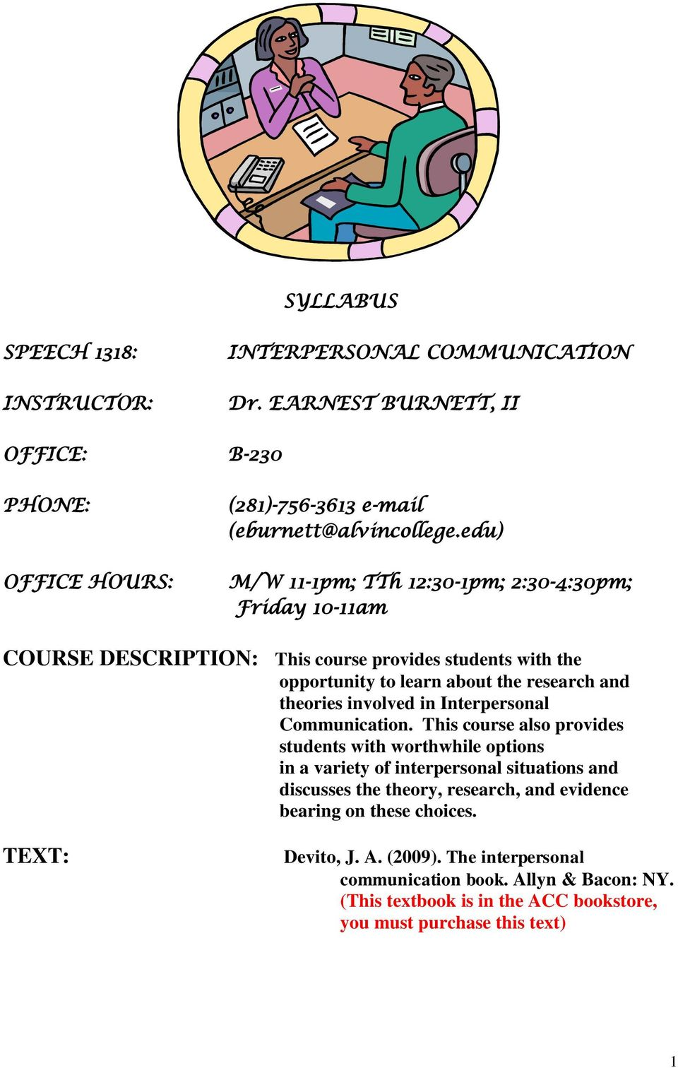 involved in Interpersonal Communication.