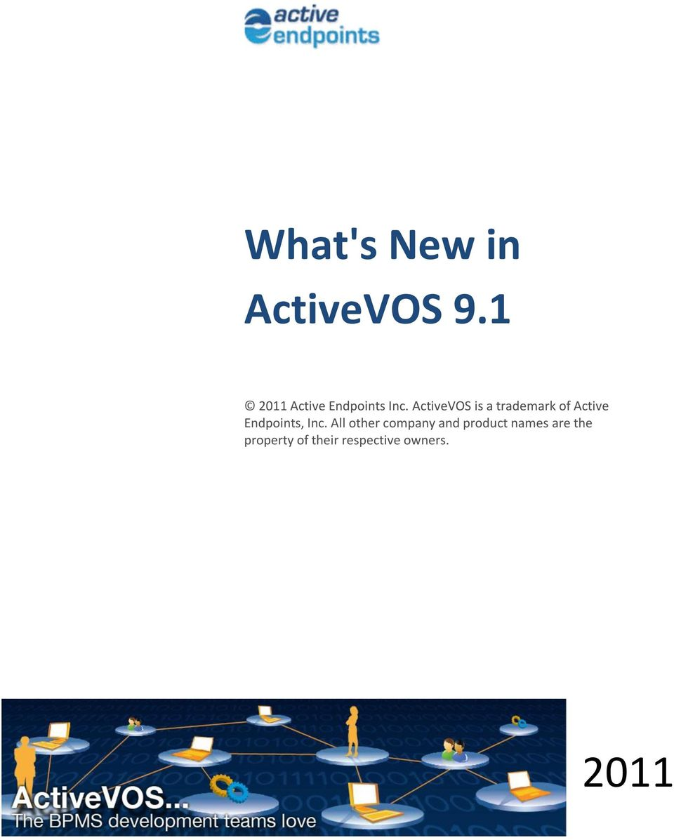 ActiveVOS is a trademark of Active Endpoints,