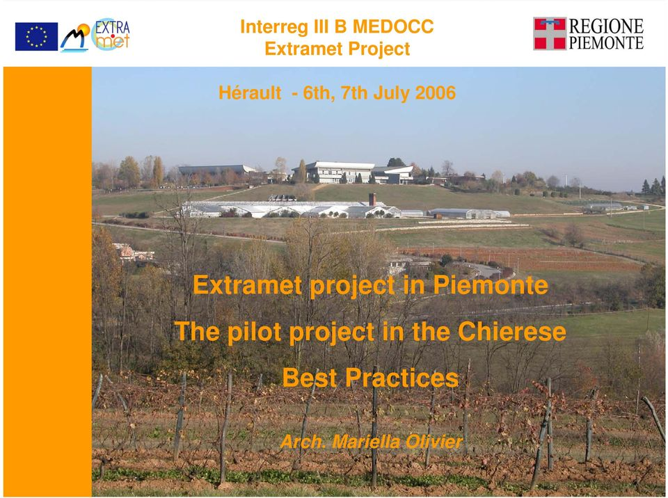 project in Piemonte The pilot project in