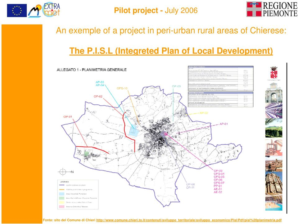 L (Integreted Plan of Local Development) Fonte: sito del Comune