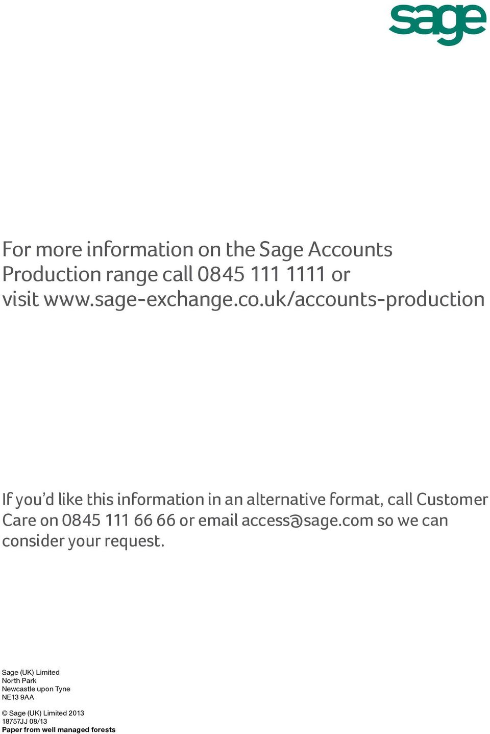 uk/accounts-production If you d ike this information in an aternative format, ca Customer Care on