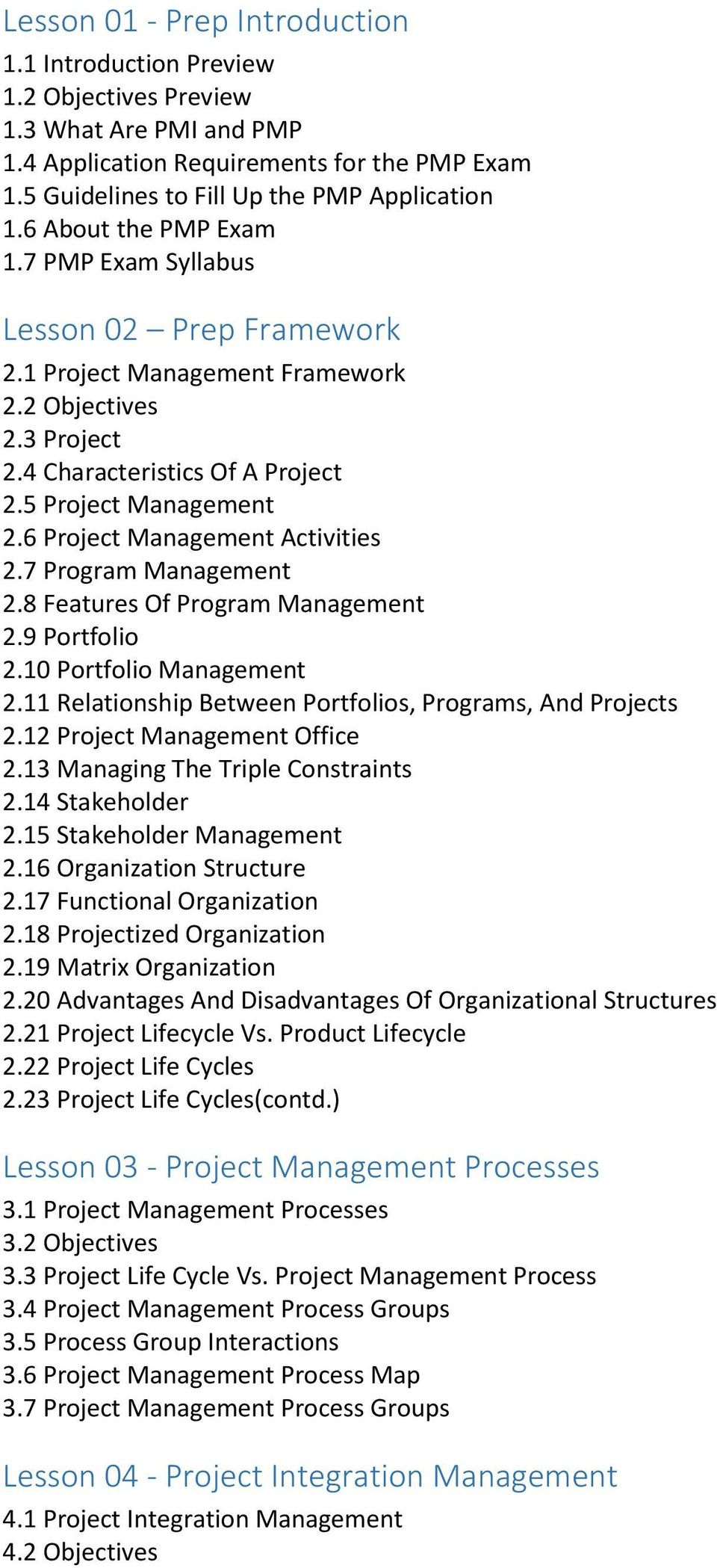 6 Project Management Activities 2.7 Program Management 2.8 Features Of Program Management 2.9 Portfolio 2.10 Portfolio Management 2.11 Relationship Between Portfolios, Programs, And Projects 2.