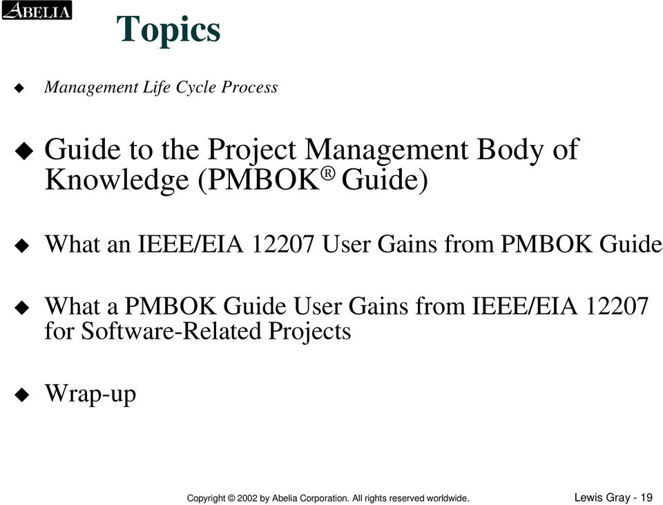 a PMBOK Guide User Gains from IEEE/EIA 12207 for Software-Related Projects