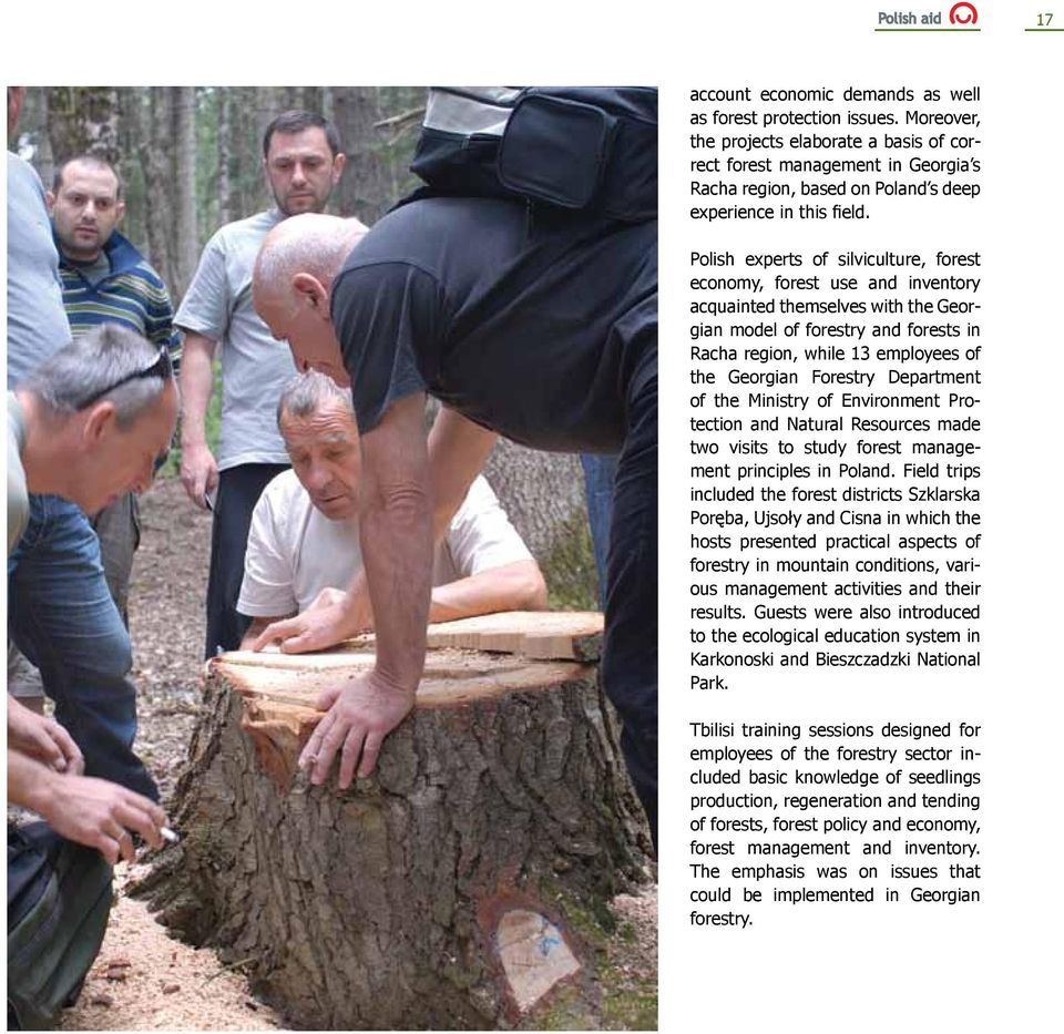Polish experts of silviculture, forest economy, forest use and inventory acquainted themselves with the Georgian model of forestry and forests in Racha region, while 13 employees of the Georgian