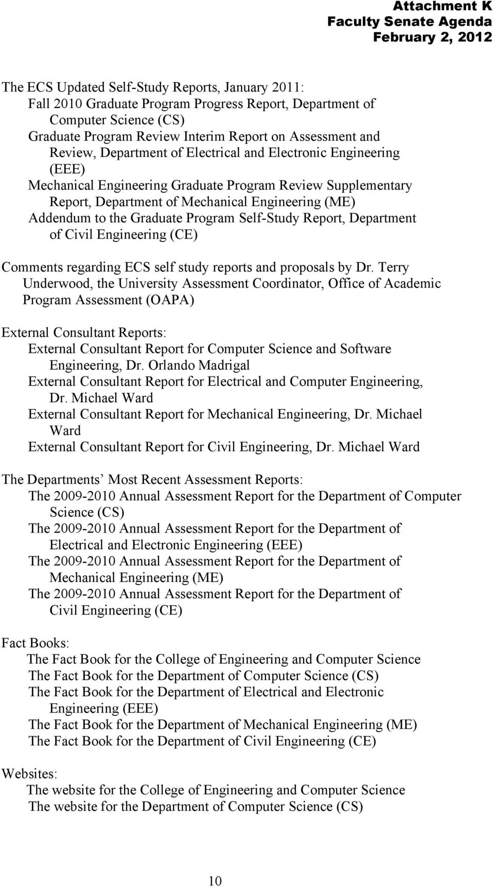 Program Self-Study Report, Department of Civil Engineering (CE) Comments regarding ECS self study reports and proposals by Dr.