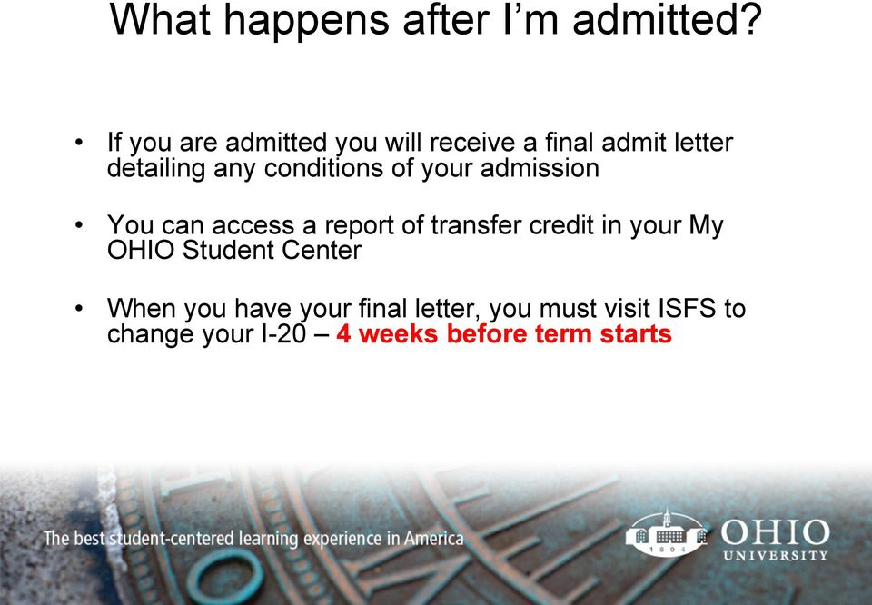 conditions of your admission You can access a report of transfer credit in