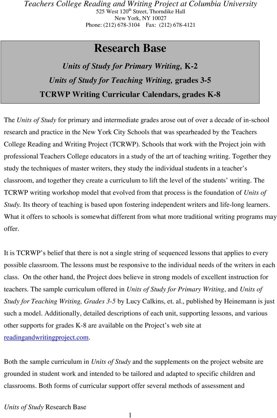 Schools that work with the Project join with professional Teachers College educators in a study of the art of teaching writing.