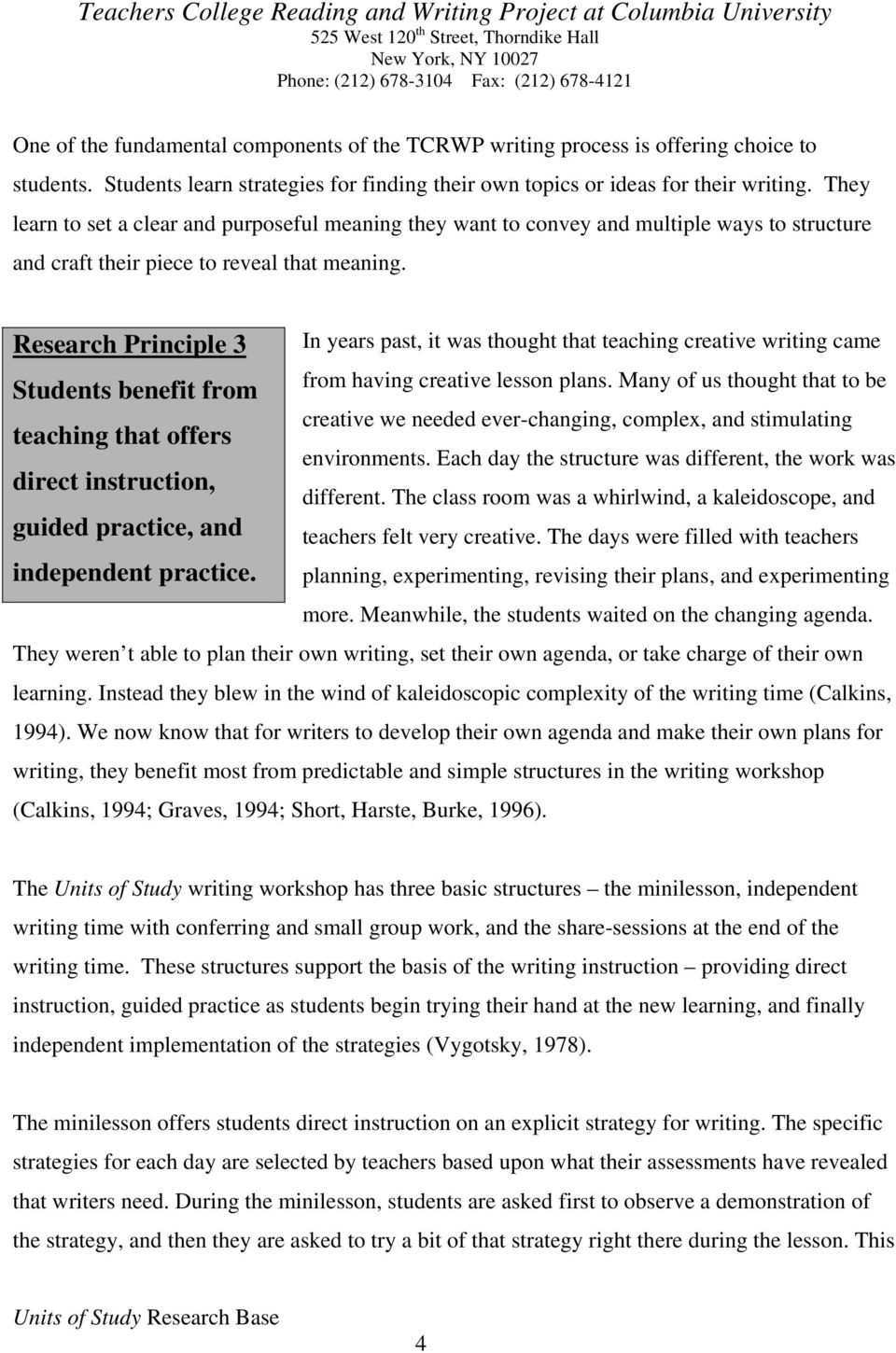 Research Principle 3 In years past, it was thought that teaching creative writing came from having creative lesson plans.