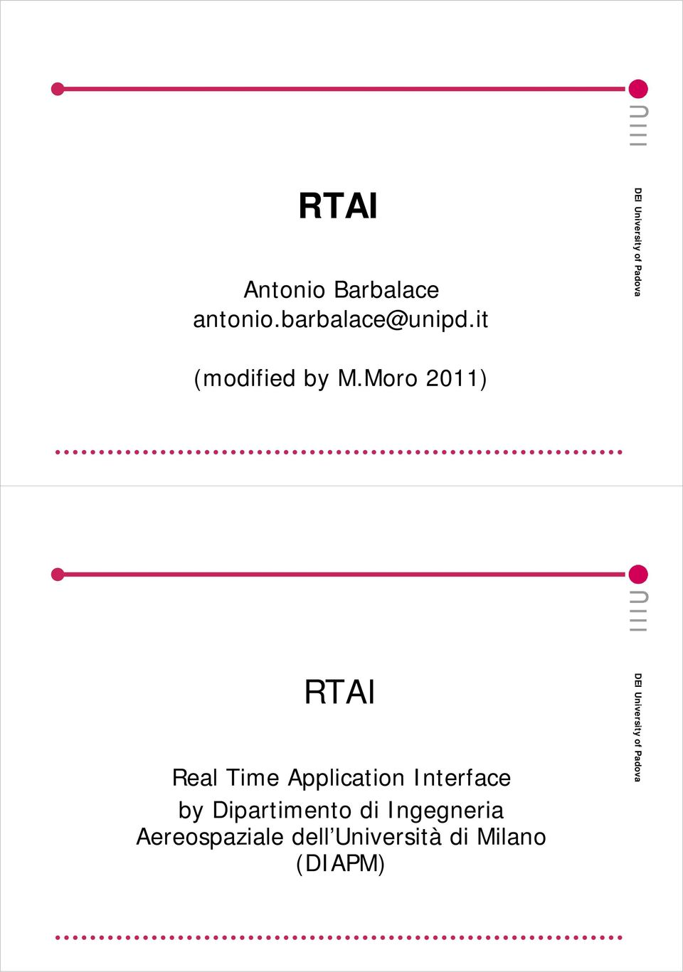 Moro 2011) Real Time Application Interface