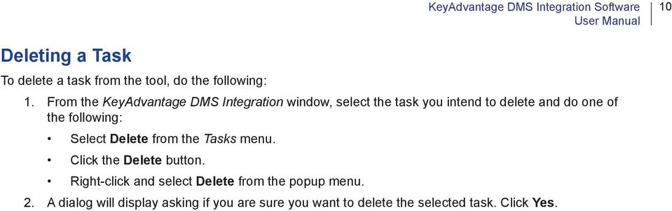 From the KeyAdvantage DMS Integration window, select the task you intend to delete and do one of the