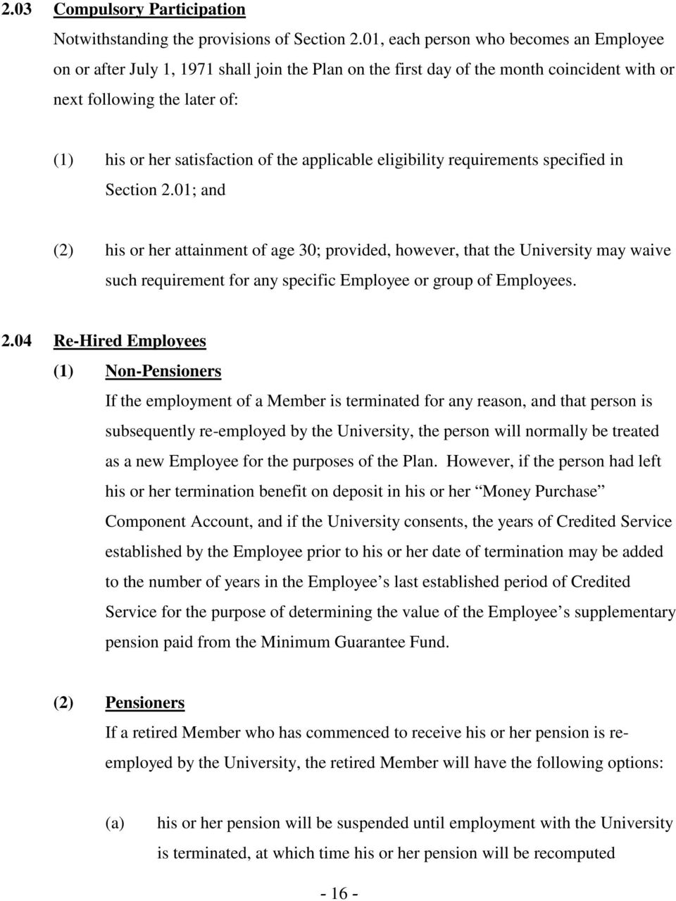 applicable eligibility requirements specified in Section 2.