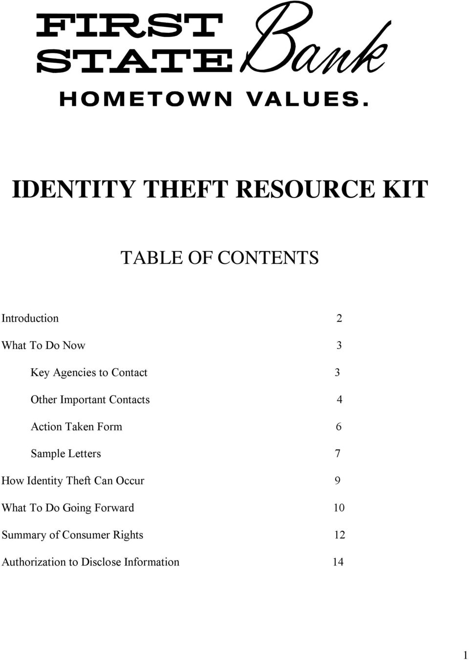 Form 6 Sample Letters 7 How Identity Theft Can Occur 9 What To Do Going