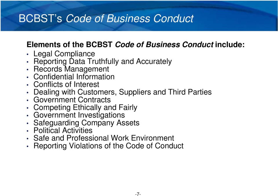 Customers, Suppliers and Third Parties Government Contracts Competing Ethically and Fairly Government Investigations