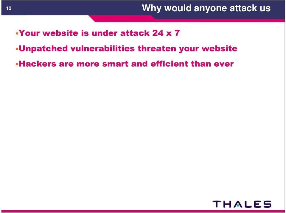 Unpatched vulnerabilities threaten your