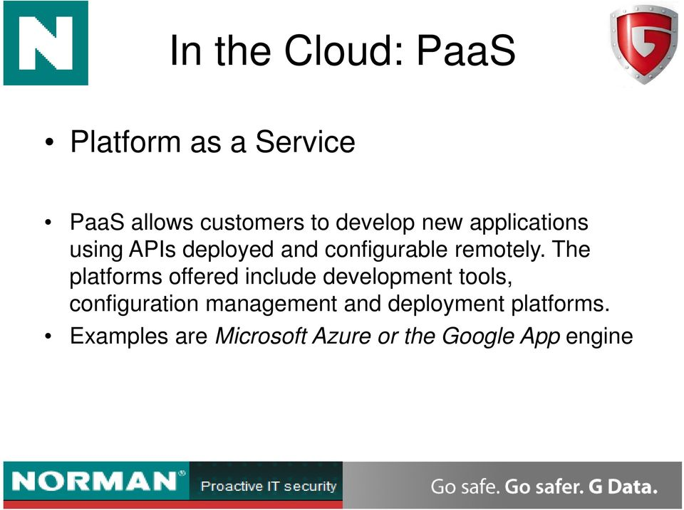 The platforms offered include development tools, configuration