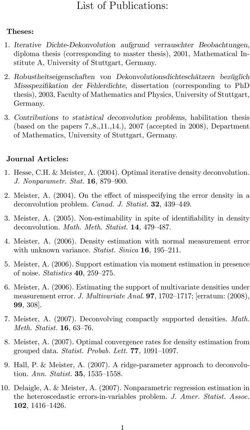 01, Mathematical Institute A, University of Stuttgart, Germany. 2.