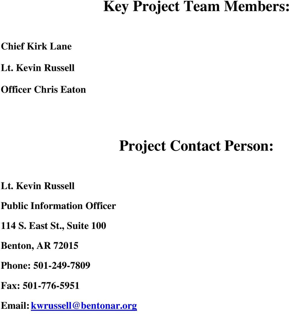 Kevin Russell Public Information Officer 114 S. East St.