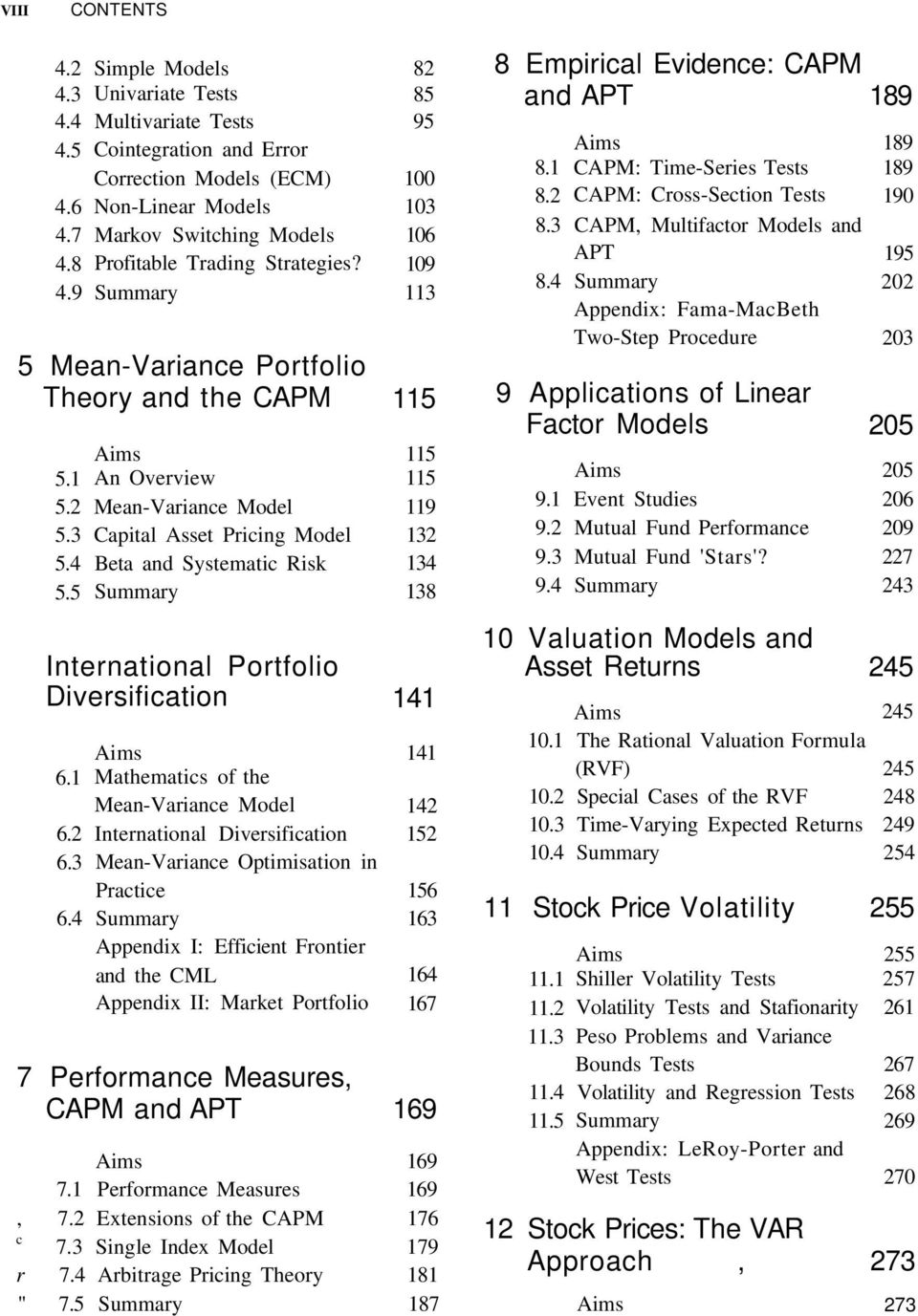 5 Mean-Variance Portfolio Theory and the CAPM 5.1 5.2 5.3 5.4 5.5 An Overview Mean-Variance Model Capital Asset Pricing Model Beta and Systematic Risk International Portfolio Diversification 6.1 6.