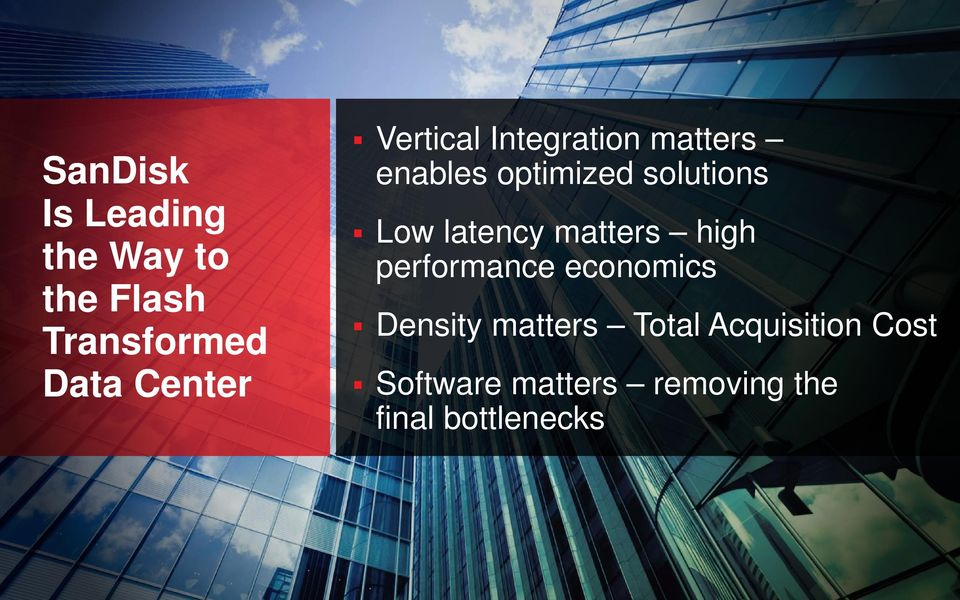 latency matters high performance economics Density matters Total
