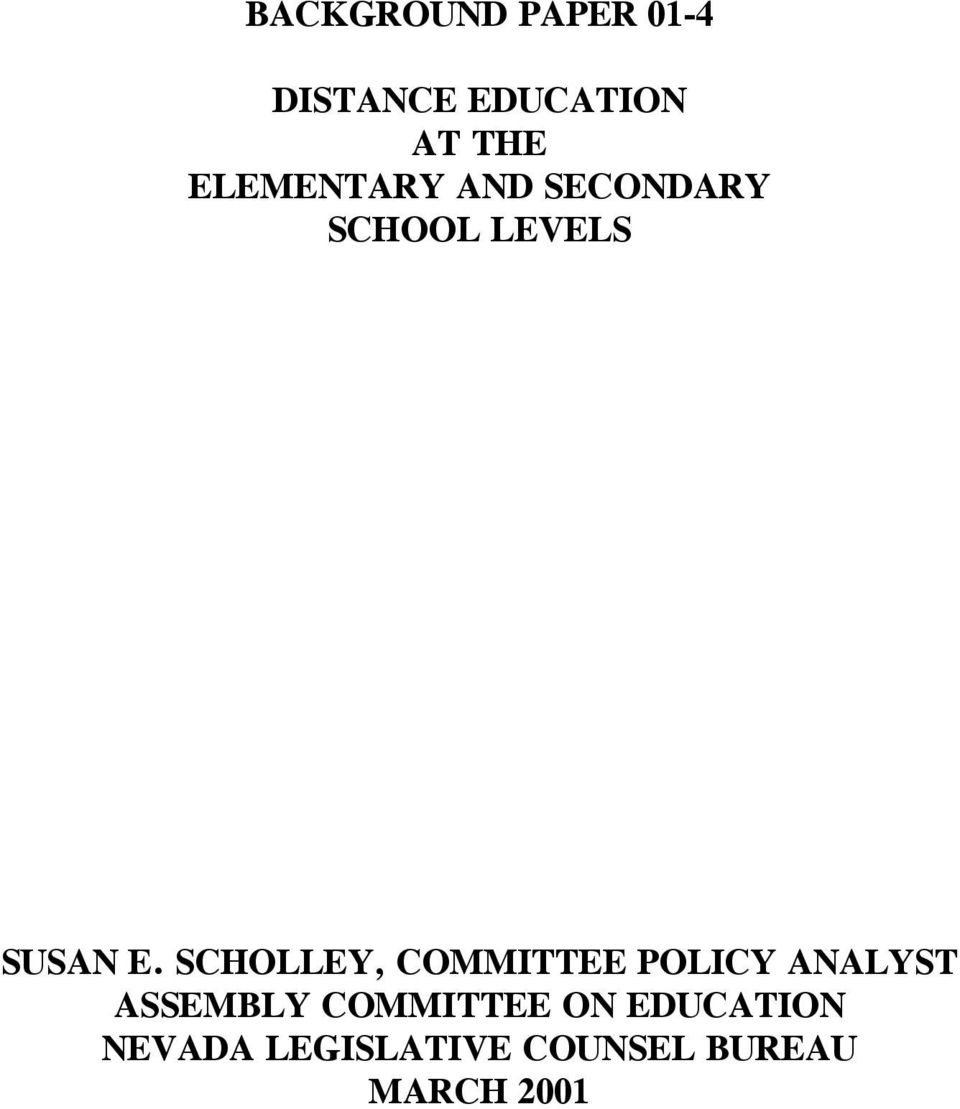 SCHOLLEY, COMMITTEE POLICY ANALYST ASSEMBLY