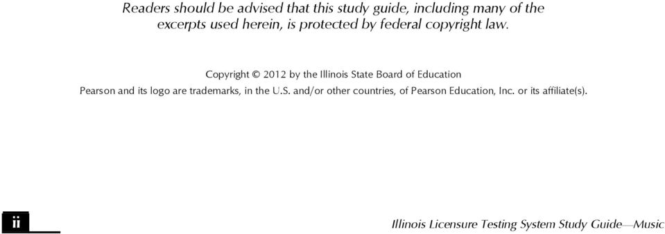 Copyright 2012 by the Illinois State Board of Education Pearson and its logo are