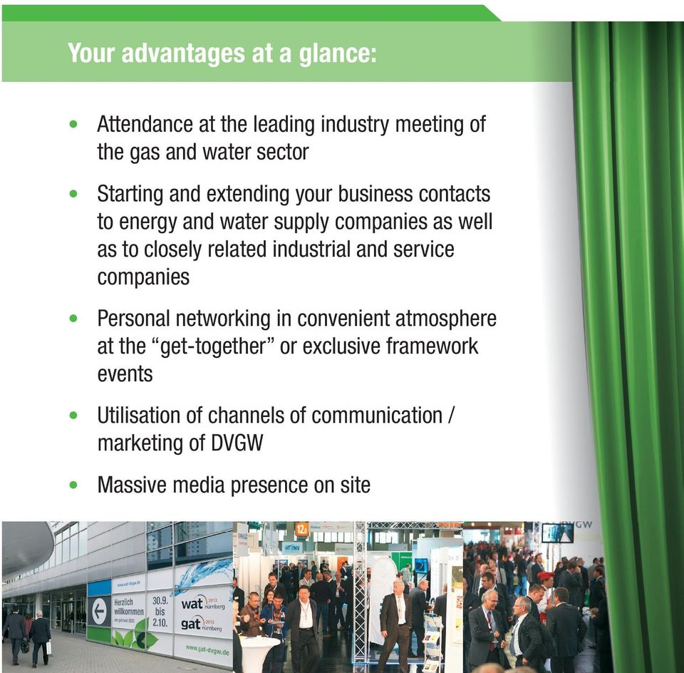 NEW: Official opening of the trade fair on October 26, 2015 Get-together on October 26, 2015 in the exhibition hall Fachmesse Innovative topics New forms of exhibition stands Attractive joint