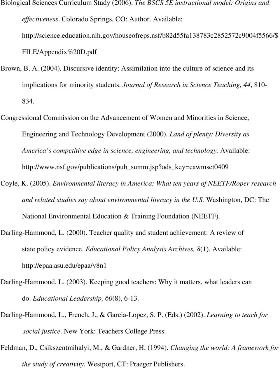 Journal of Research in Science Teaching, 44, 810-834. Congressional Commission on the Advancement of Women and Minorities in Science, Engineering and Technology Development (2000).