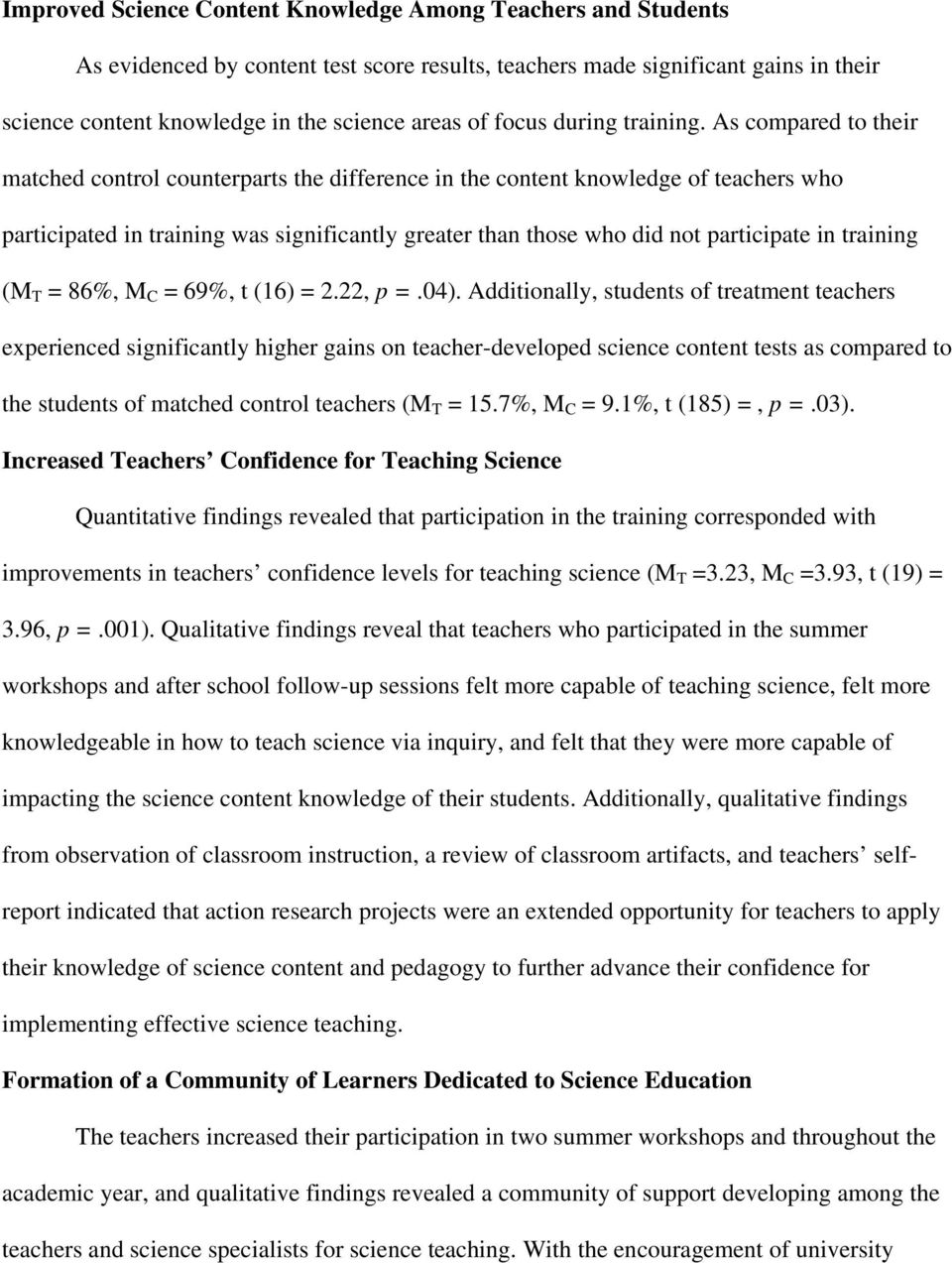 As compared to their matched control counterparts the difference in the content knowledge of teachers who participated in training was significantly greater than those who did not participate in