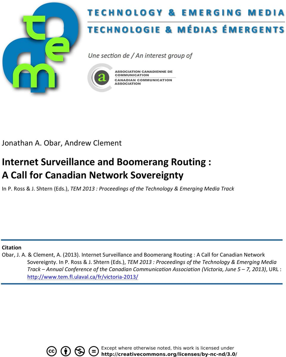 InternetSurveillanceandBoomerangRouting:ACallforCanadianNetwork Sovereignty.InP.Ross&J.Shtern(Eds.