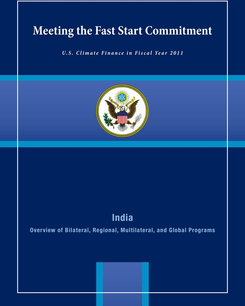 2011 India Overview of Bilateral,