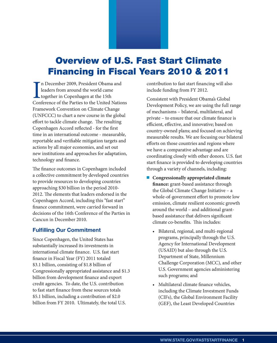 United Nations Framework Convention on Climate Change (UNFCCC) to chart a new course in the global effort to tackle climate change.