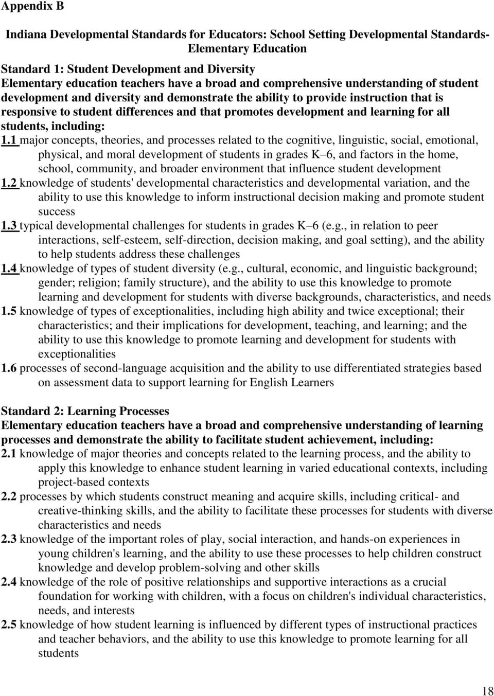 and learning for all students, including: 1.