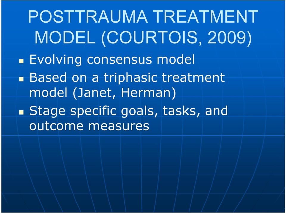 triphasic treatment model (Janet, Herman)