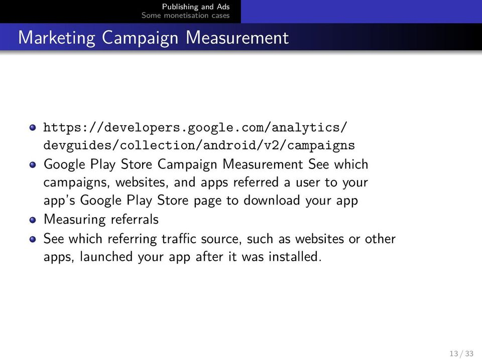 which campaigns, websites, and apps referred a user to your app s Google Play Store page to download
