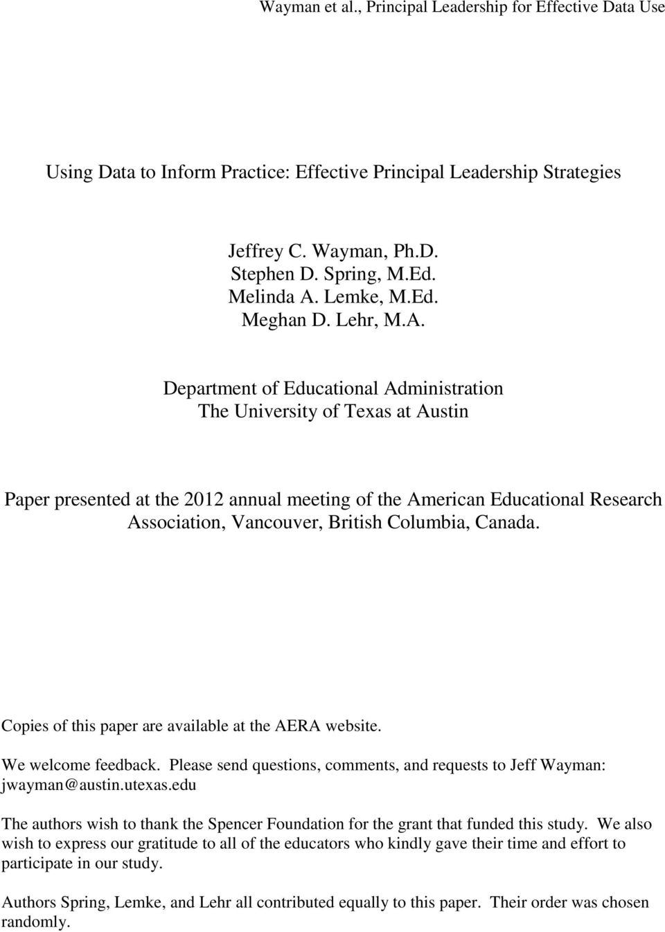 Department of Educational Administration The University of Texas at Austin Paper presented at the 2012 annual meeting of the American Educational Research Association, Vancouver, British Columbia,